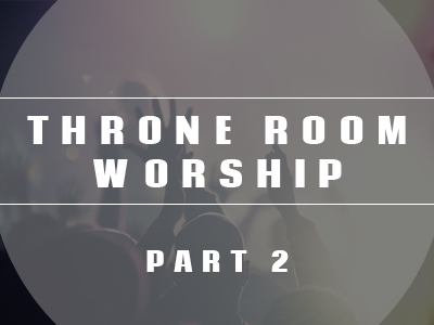 throneroomworship2
