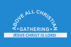 Above All Christian Gathering